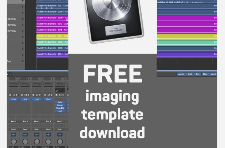Free Imaging Templates for Pro Tools, Audition & Logic